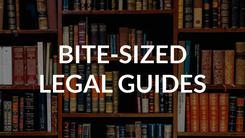 Bite-Sized Legal Guides