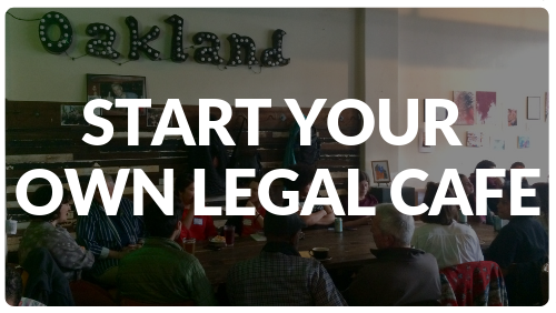 Start a Legal Cafe in Your Town