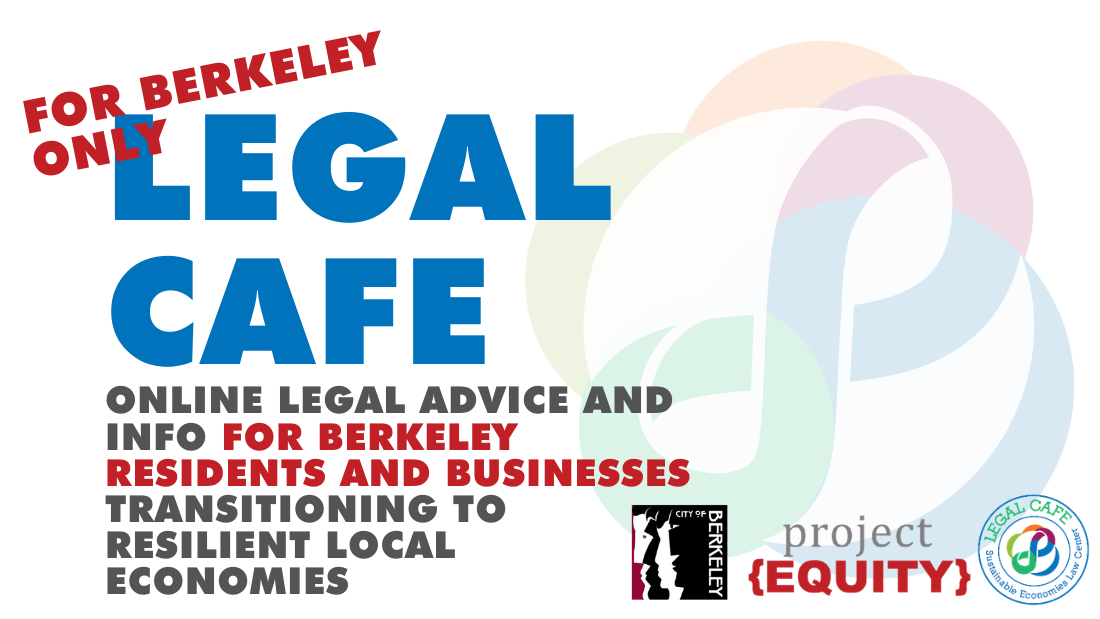 Legal Cafe for Berkeley Residents and Businesses