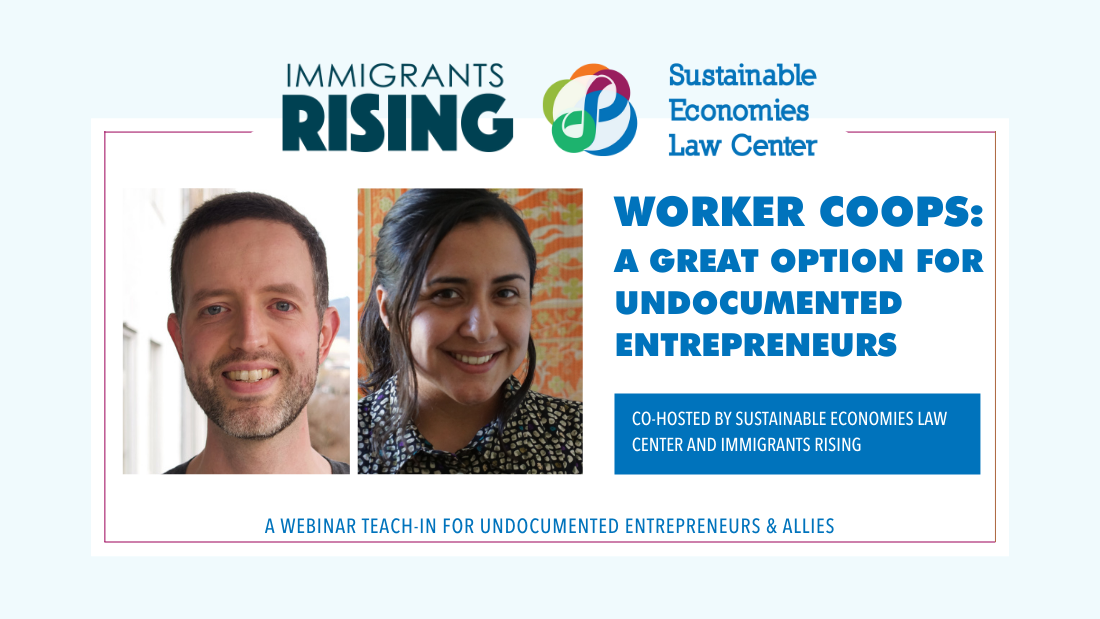 Worker Coops: A Great Option for Undocumented Immigrants