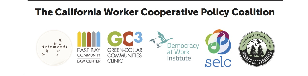 California_Worker_Cooperative_Policy_Coalition_SELC_GC3_DAWI_USFWC_Arizmendi.jpg