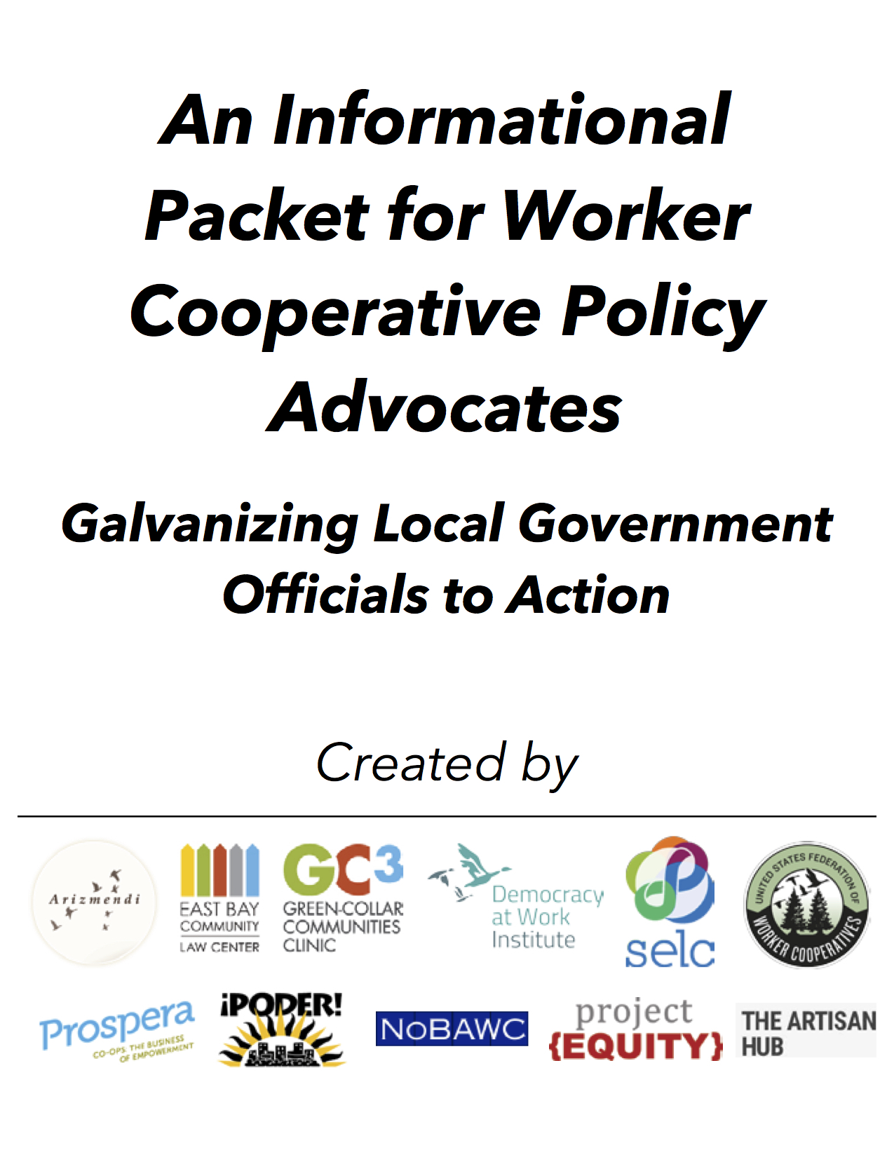 Download the informational packet we gave to Oakland City Council officials to educate them on why creating a cooperative economy was in their interest!