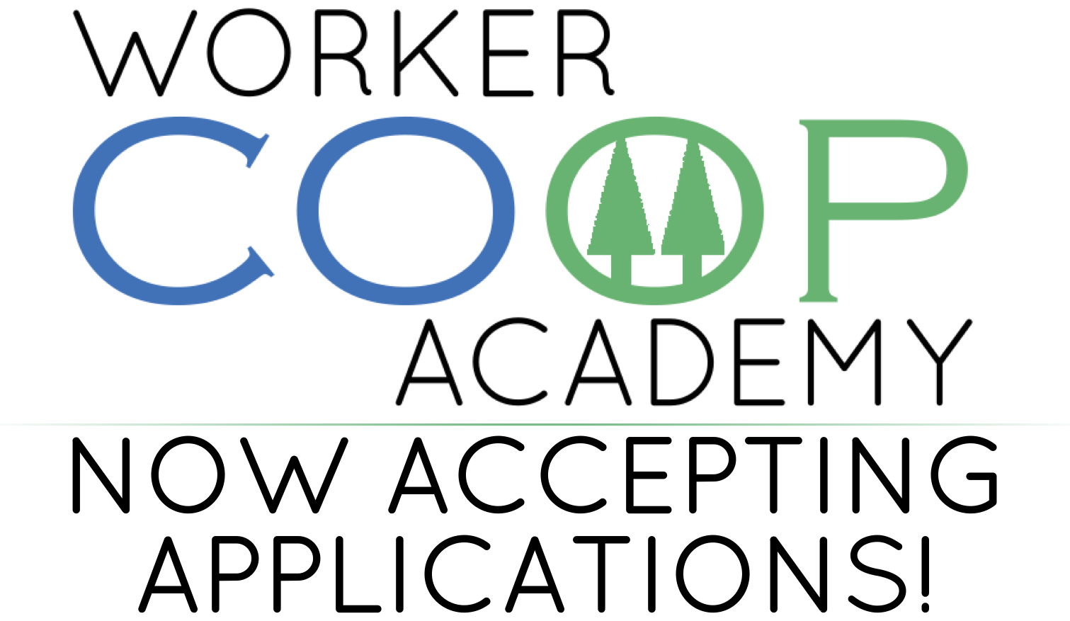 Now accepting applications to the 2015 Worker Coop Academy!