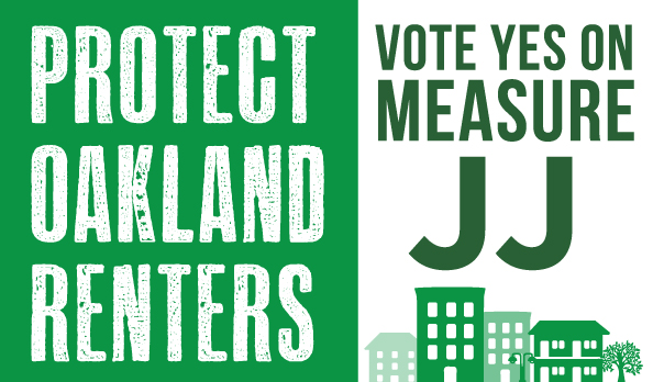 Why We Endorse Measure JJ, the Oakland Renter Protection Act