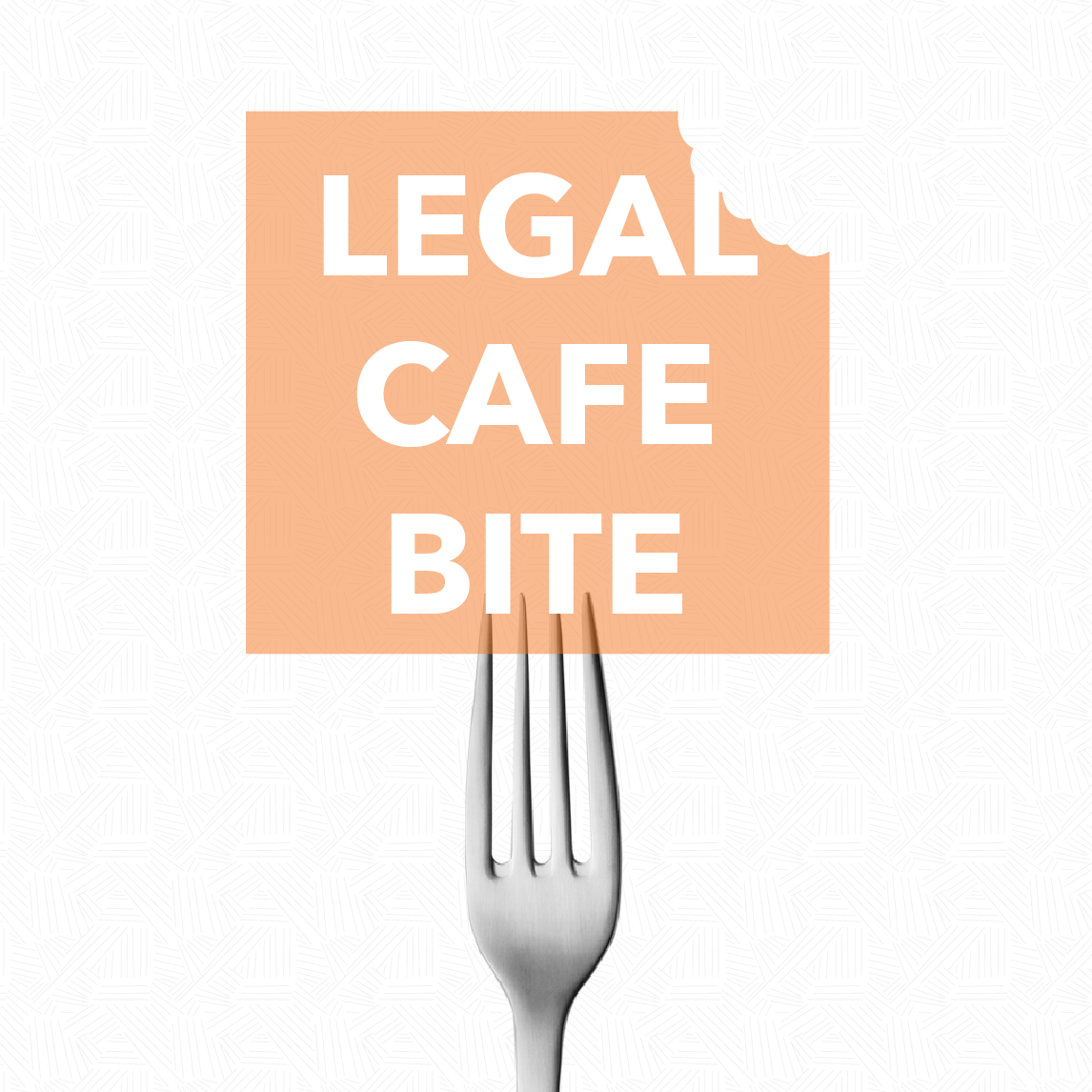 Legal Cafe bite!