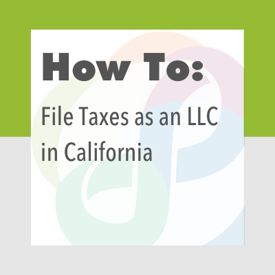 How to File Taxes as an LLC