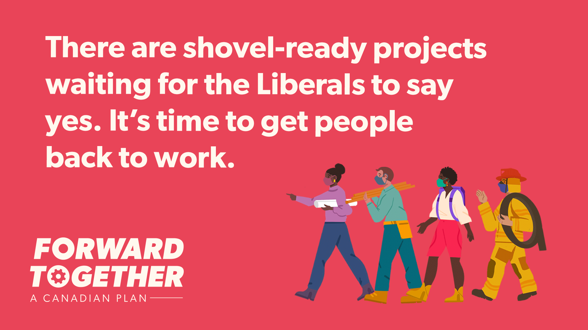 Forward Together: for a better, fairer Canada