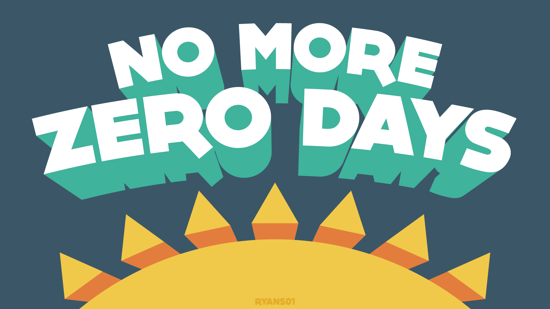 no_more_zero_days.png