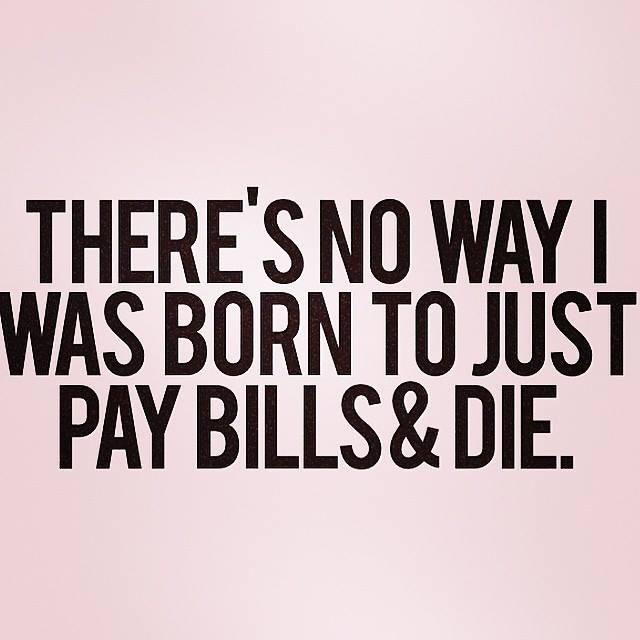 pay_bills_and_die.jpg