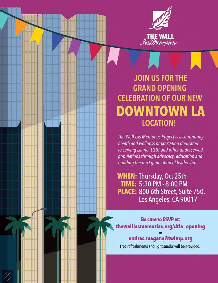 DTLA Grand Opening - The Wall Las Memorias Project