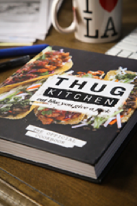 The Official Cookbook - Thug Kitchen