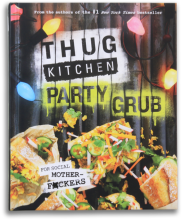 TK2: Party Grub - Thug Kitchen