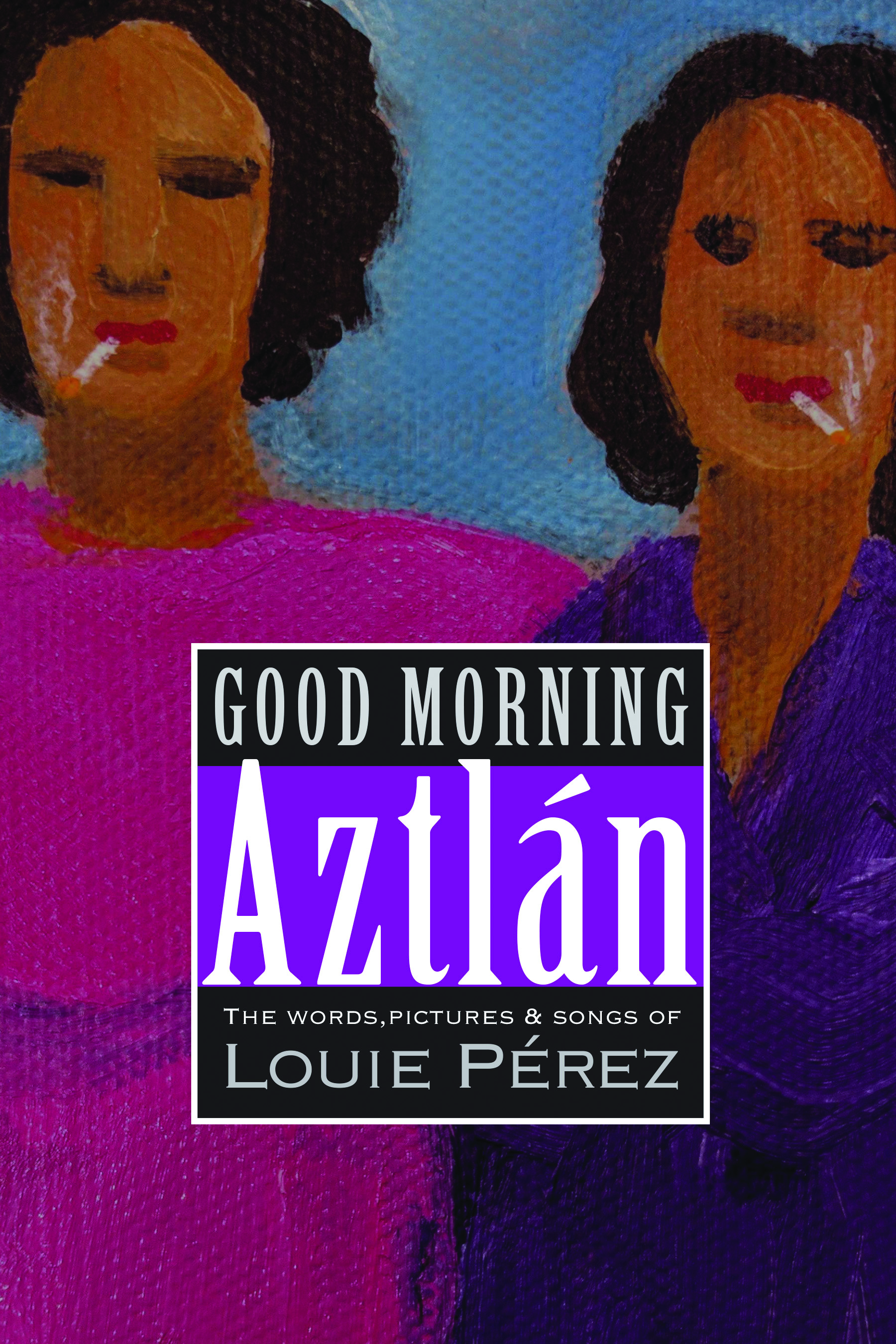 Good Morning Aztlan