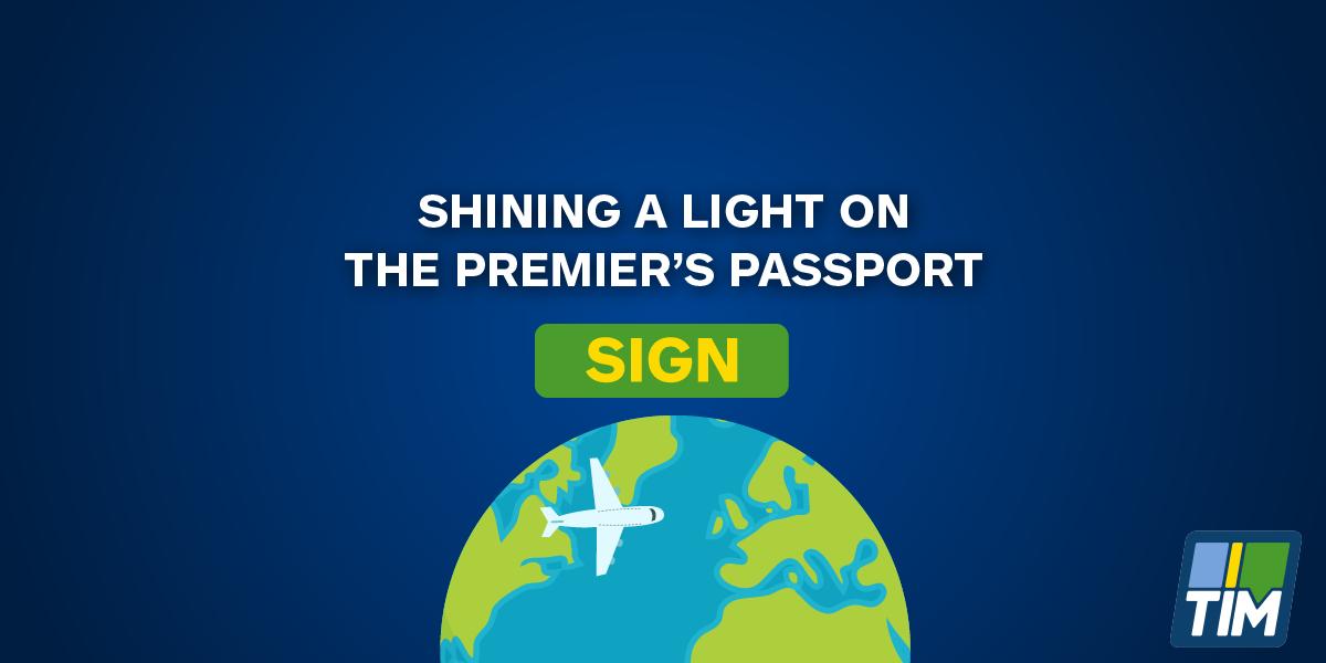 Shining a Light on the Premier's Passport