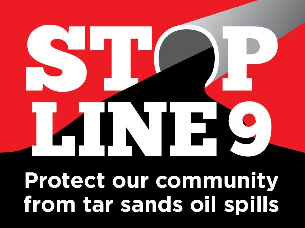 Stop Line 9 - protect our communities from tar sands spills