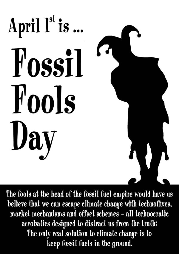 April 1st is Fossil Fools Day