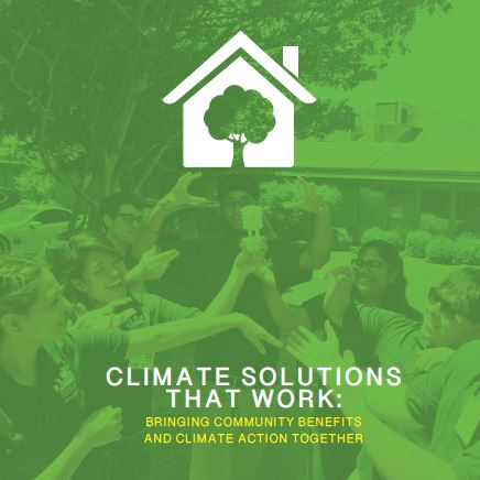 Climate Solutions that Work: Bringing Community Benefits and Climate Action Together