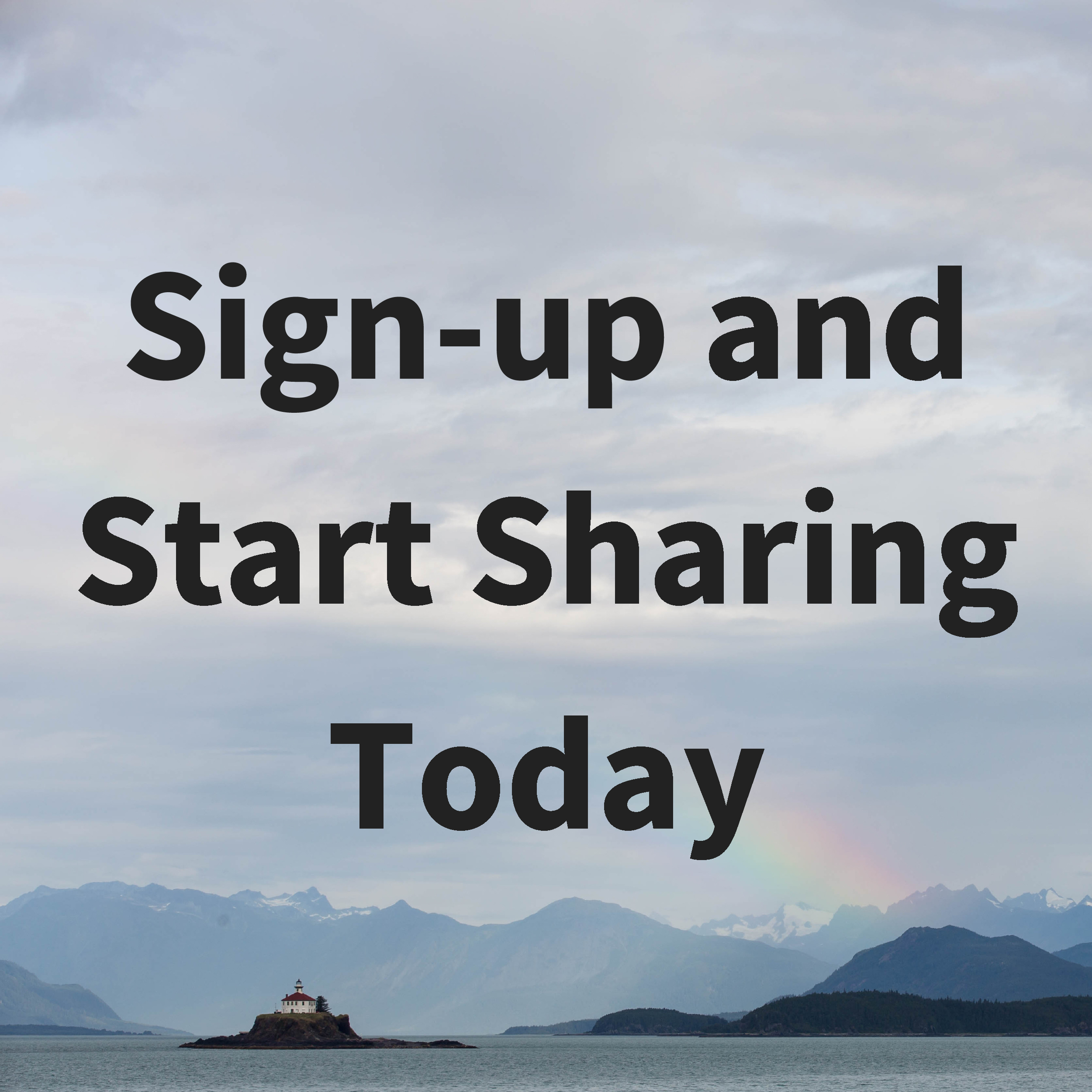 Sign-up_and_Start_Sharing_Today.jpg