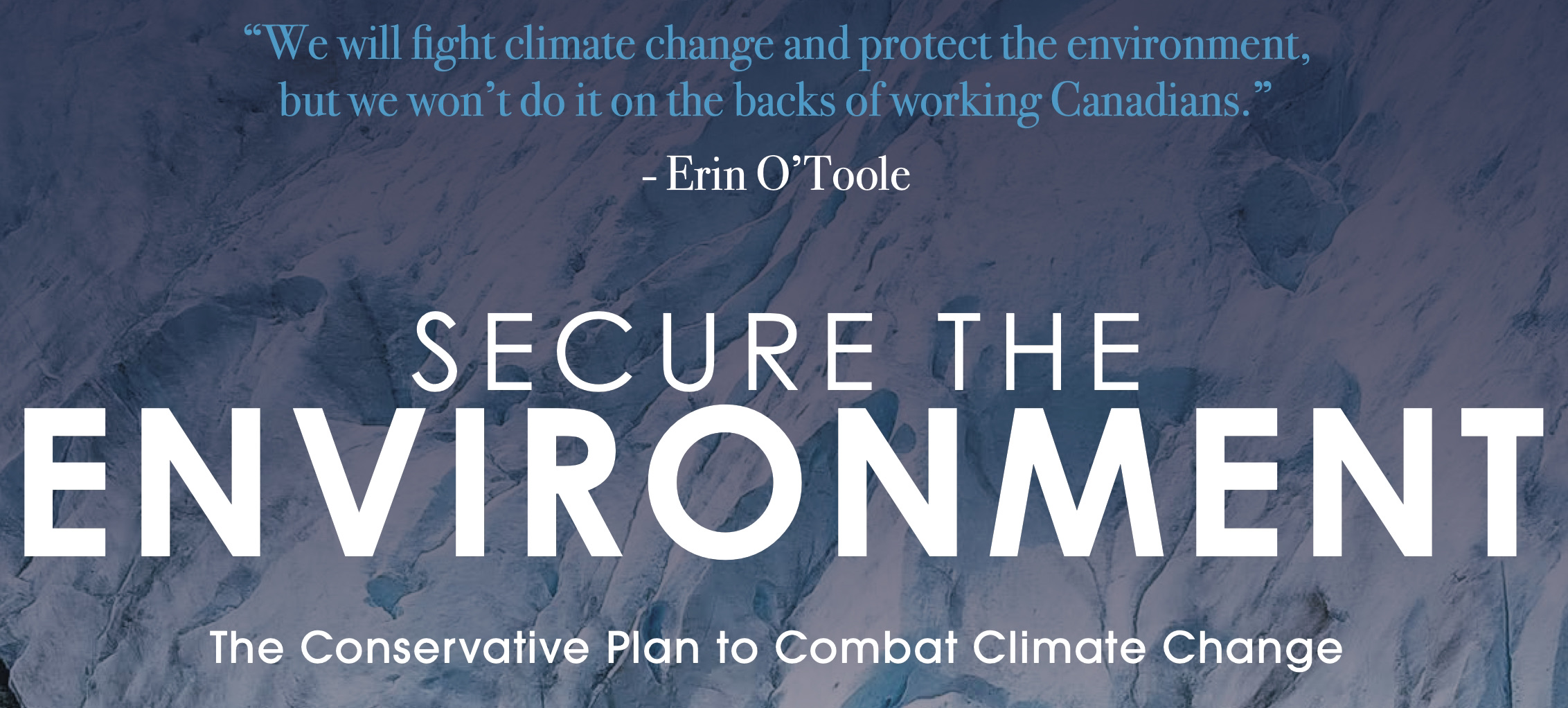 Conservative Leader Erin O'Toole Announces Climate Change Plan