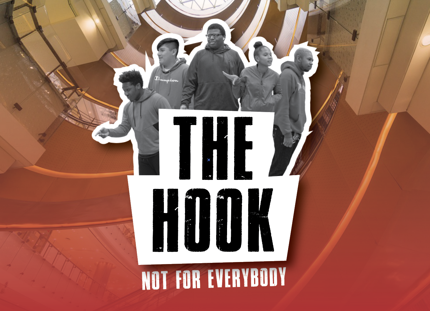 The Hook: Not For Everybody