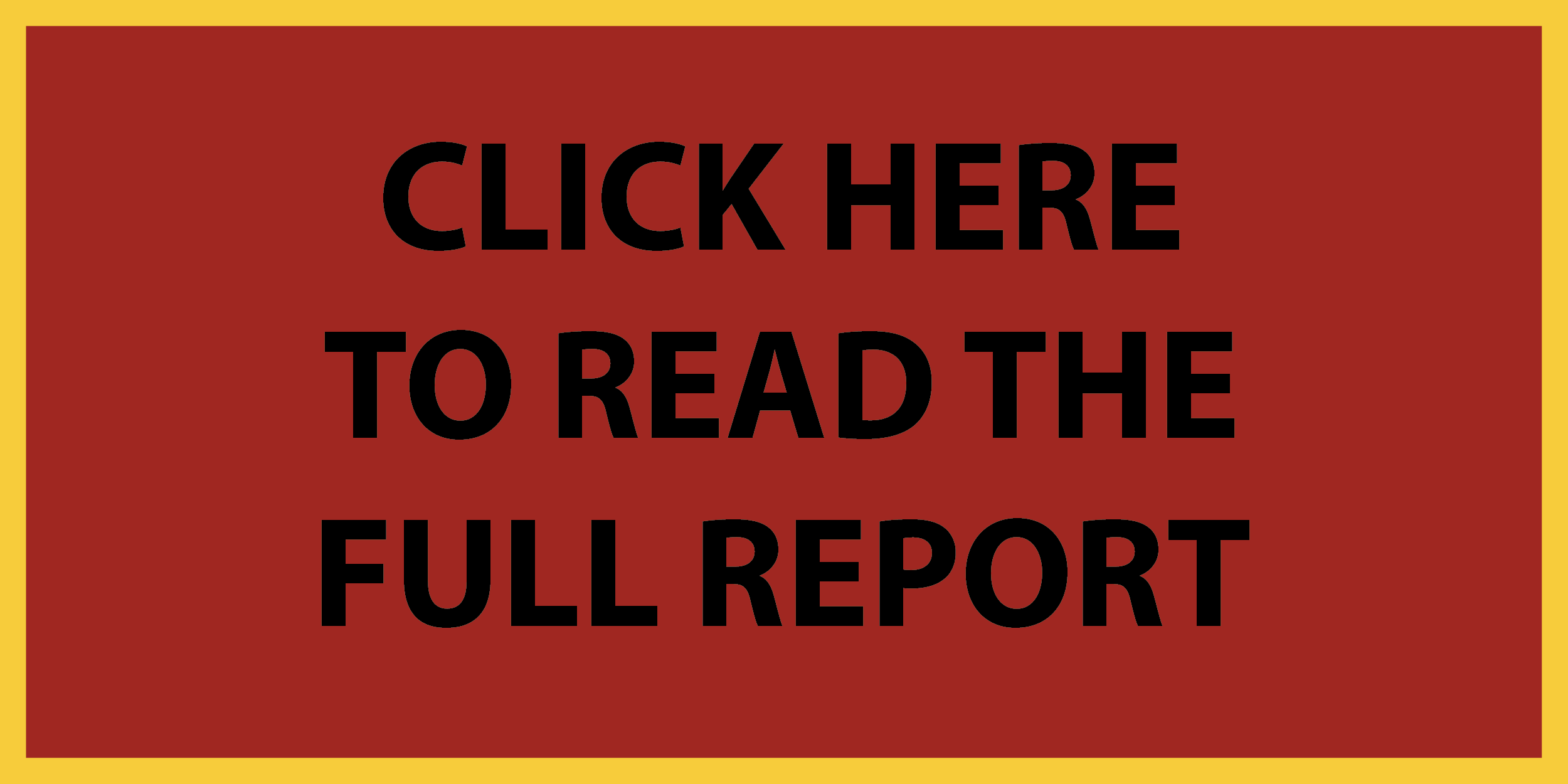 Website_Button_-_CLICK_HERE_TO_READ_THE_FULL_REPORT-01.png
