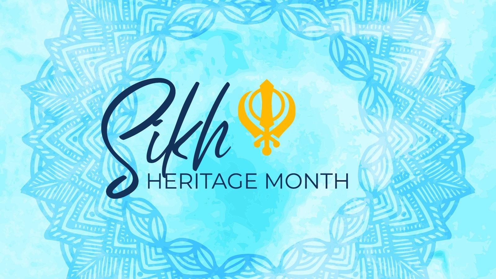 Celebrating Sikh Heritage Month