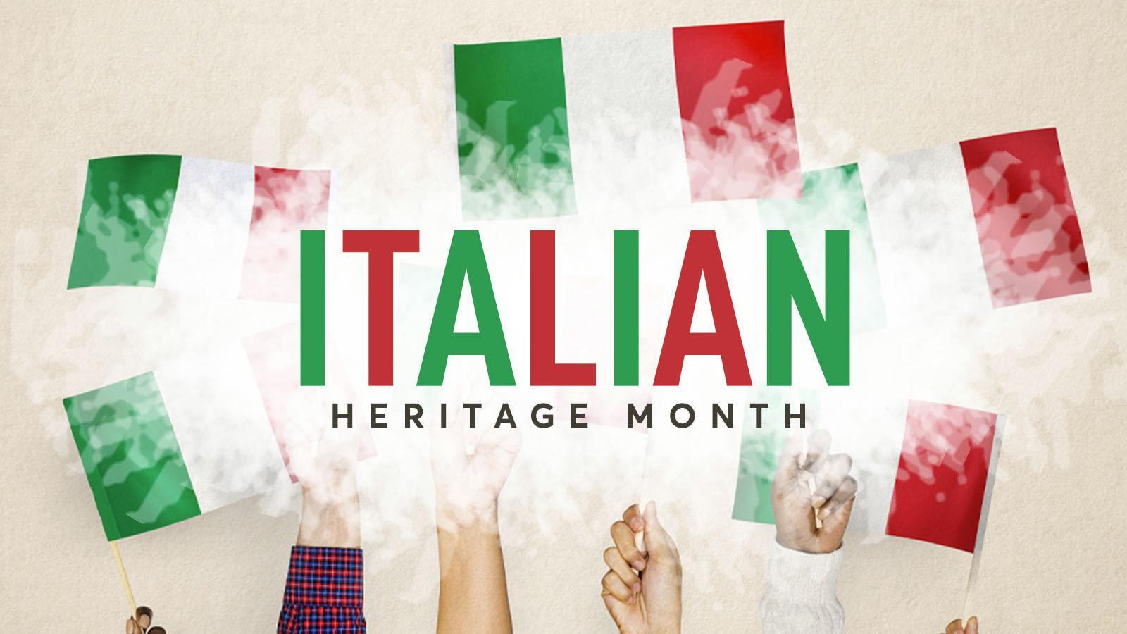 Happy Italian Heritage Month