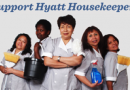 Support Hyatt Housekeepers - HyattHurts.org
