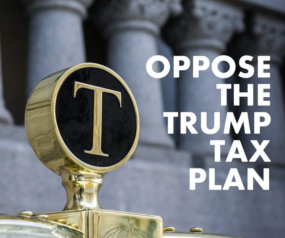 Oppose_the_TrumpTax_Plan.png