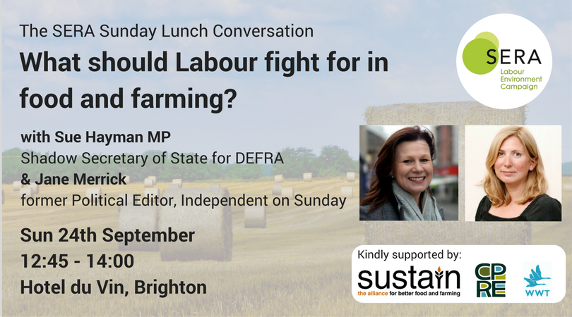 SERA Food and Farming at Labour Party Conference