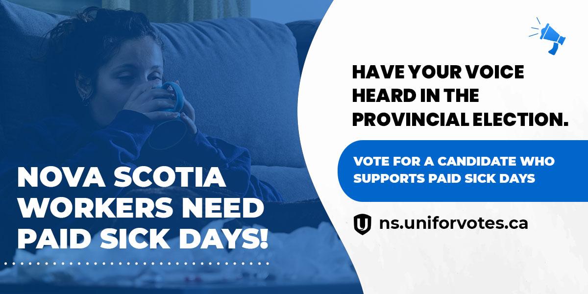 Nova Scotia's workers need paiud sick days.