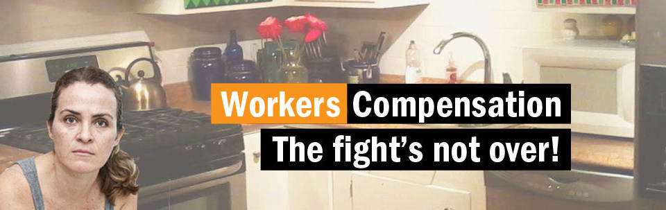 Workers Compensation: The Fight's Not Over