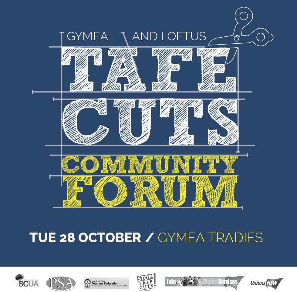 TAFE Cuts Community Forum