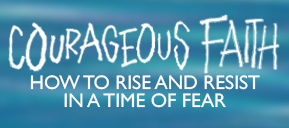 Resource: How to Rise and Resist in a Time of Fear