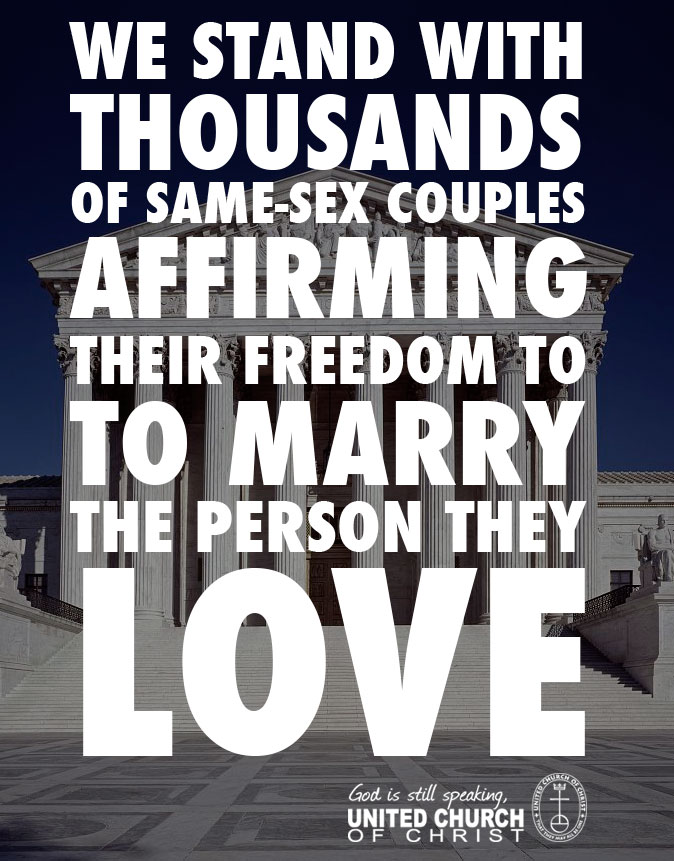 http://www.ucc.org/news_marriage_equality?utm_campaign=kyp_apr28_15&utm_medium=email&utm_source=unitedchurchofchrist
