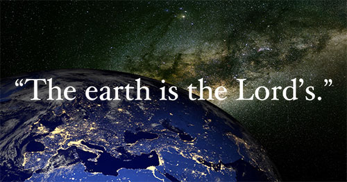 Commentary: Acting Like the Earth Is the Lord's - United Church of ...
