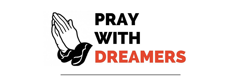 pray-with-the-dreamers.jpg
