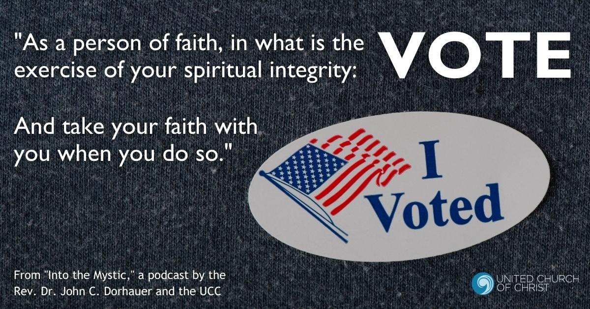 Into the Mystic: Faith and Politics