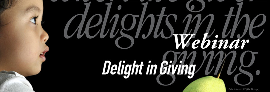 Delight in Giving: Best Practices in Basic Stewardship free webinar