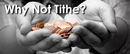 Why Not Tithe?