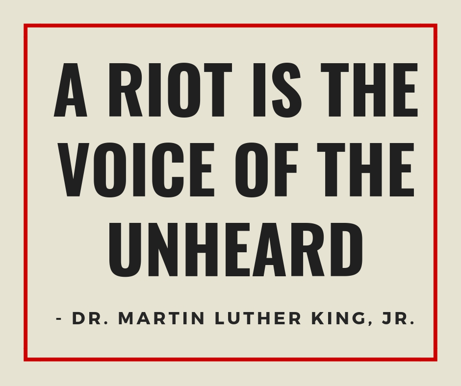 A_Riot_is_the_Voice_of_the_Unheard.jpg