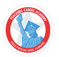 Hollywood High School Teaching Career Academy
