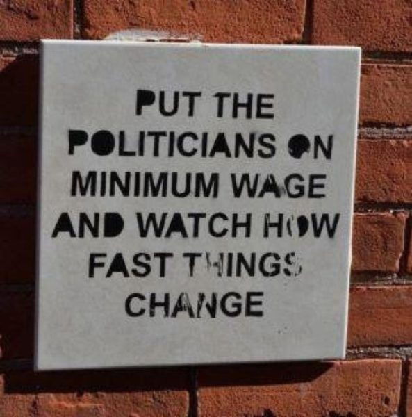 put-the-politicians-on-minimum-wage-and-watch-how-fast-things-change-593x600.jpg