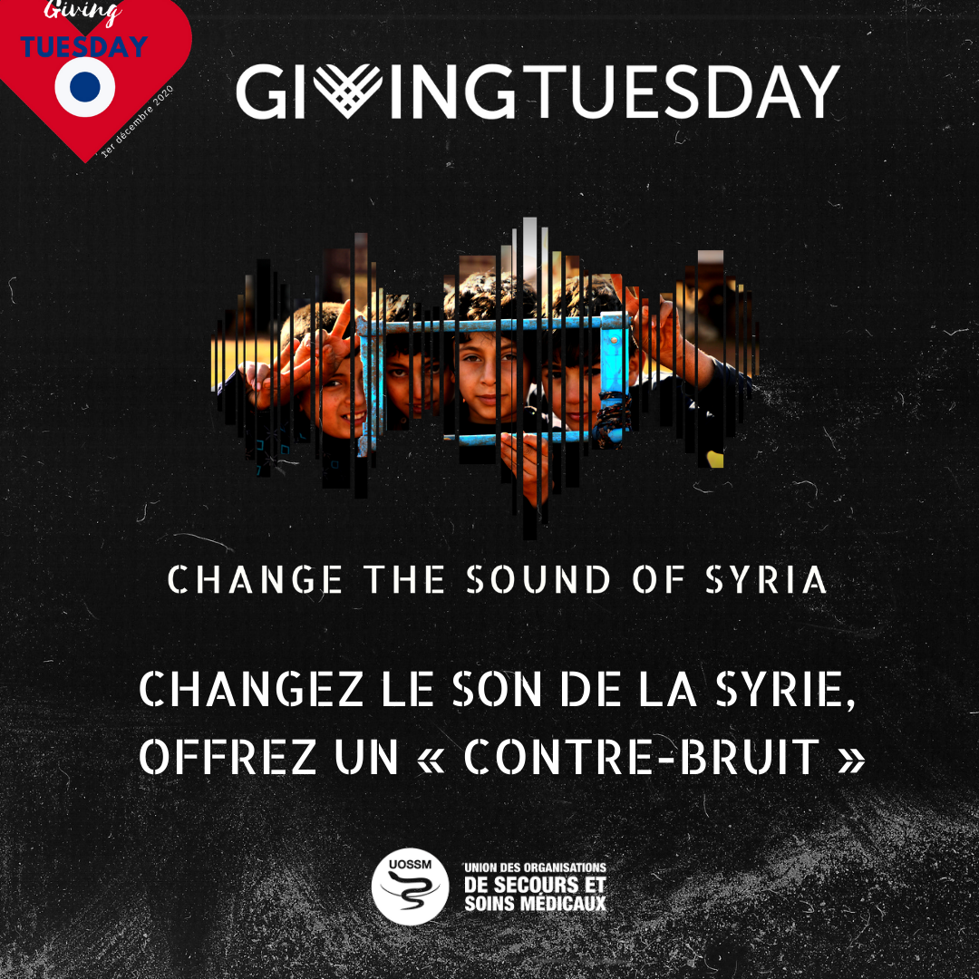 Giving Tuesday - Change the sound of Syria
