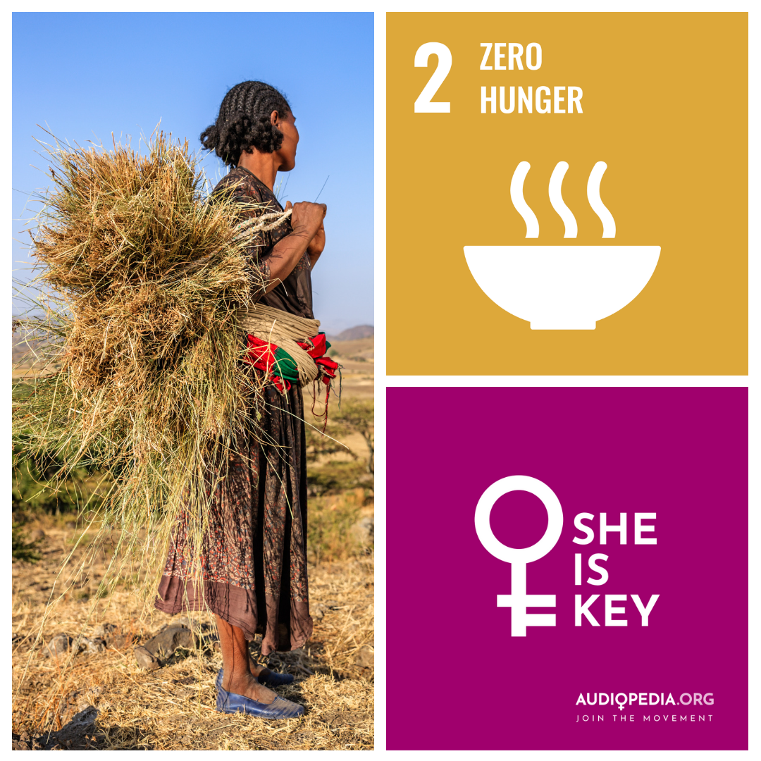 Women and SDG 2: End hunger, achieve food security and improved nutrition and promote sustainable agriculture