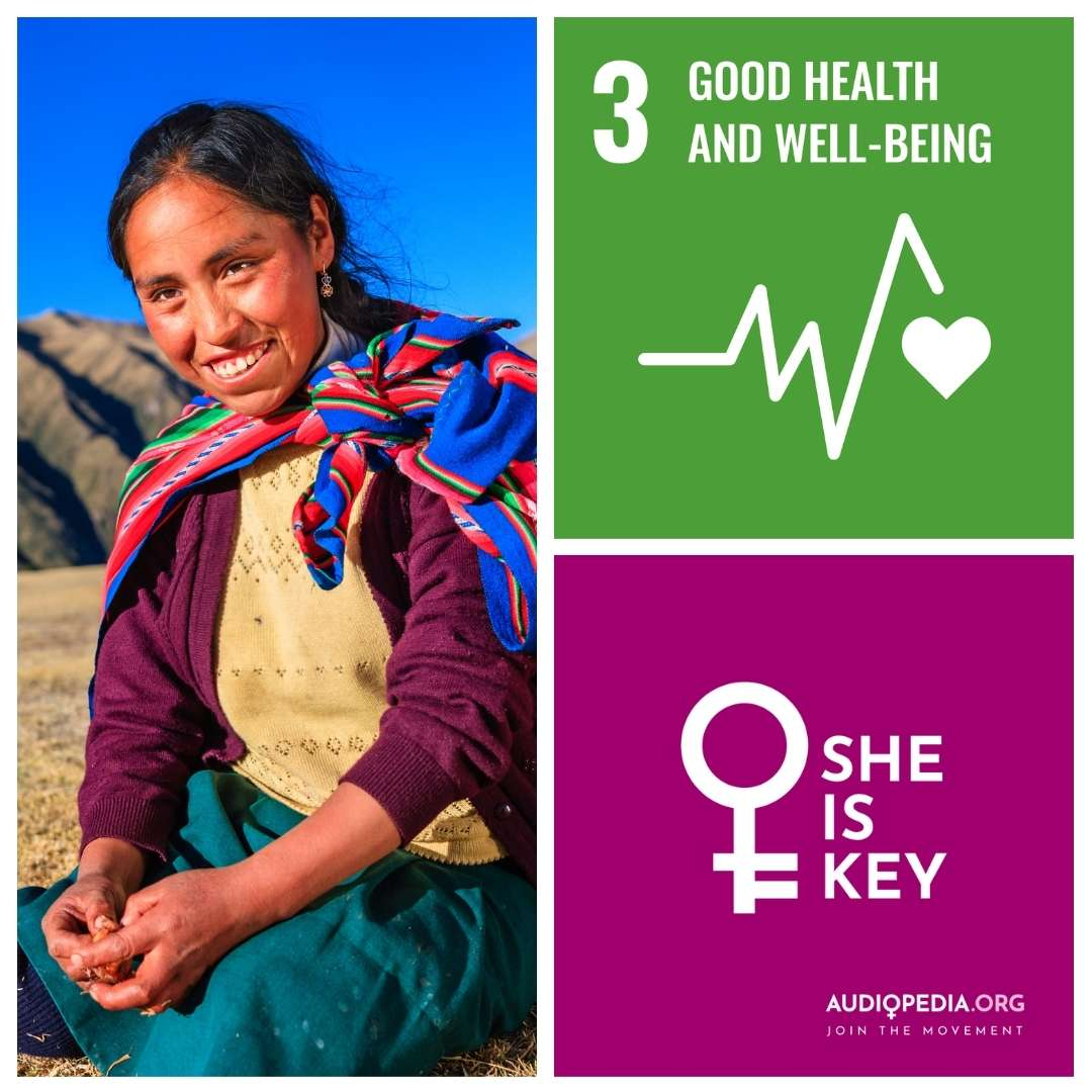 Women and SDG 3: Ensure healthy lives and promote well-being for all at all ages