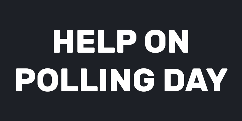 Help on Polling Day