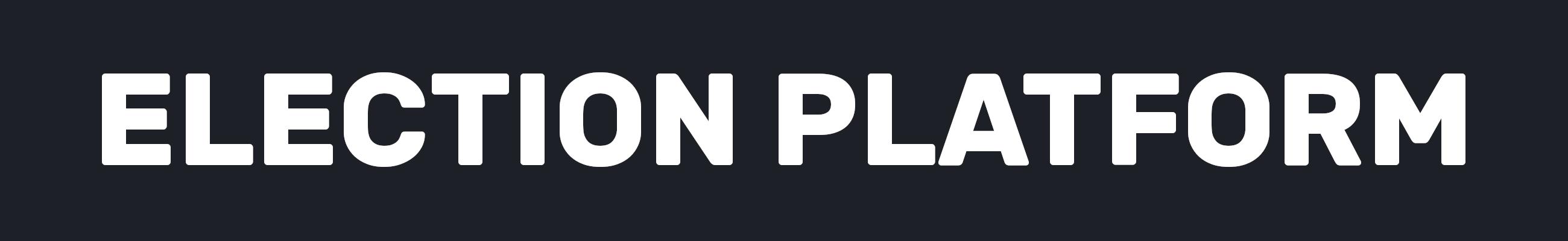 Election Platform