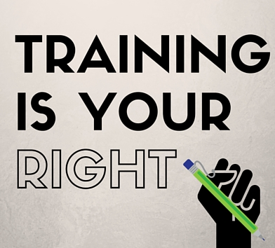 Training is your right