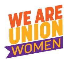 We are Union Women